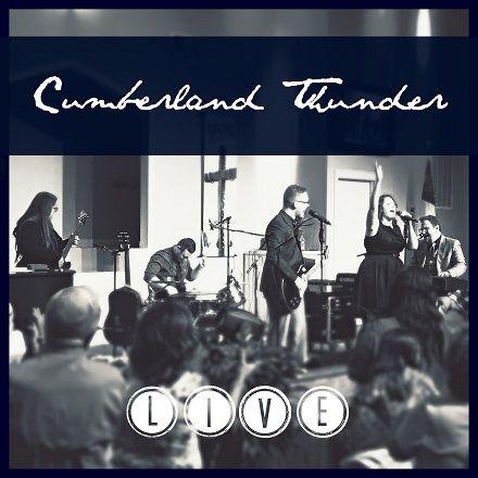 Cumberland Thunder - LIVE